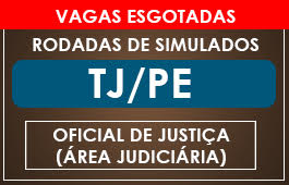 RODADAS DE SIMULADOS - OFICIAL DE JUSTIÇA TJPE - ÁREA JUDICIÁRIA