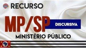 Recurso   Concurso   Promotor de Justiça de São Paulo (MP/SP)   Prova Escrita Discursiva