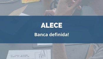 CONCURSO ALECE (11/02/2020): Banca definida!