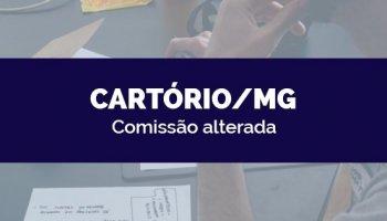 CONCURSO CARTÓRIO/MG (15/04/2020): COMISSÃO ALTERADA!