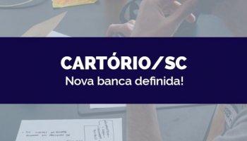 CONCURSO CARTÓRIO/SC (12/05/2020): Nova banca definida!