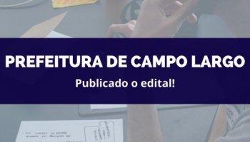 CONCURSO PREFEITURA DE CAMPO LARGO (17/02/2020): Publicado o edital!