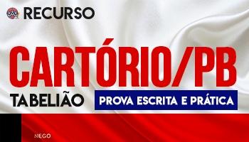 Recurso | Concurso | Cartório/PB (TJ/PB) (PROVA ORAL)