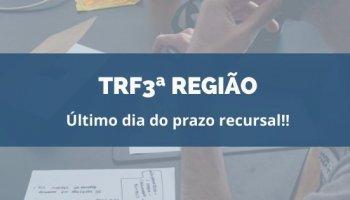 CONCURSO TRF3ª REGIÃO (Servidores) (04/02/2020): Último dia do prazo recursal!!