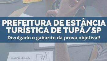 CONCURSO PREFEITURA DE ESTÂNCIA TURÍSTICA DE TUPÃ/SP (18/12/2019): Divulgado o gabarito da prova objetiva!!