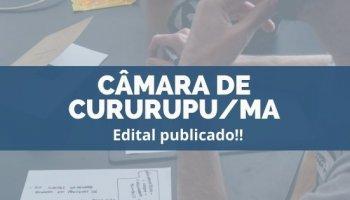 CONCURSO CÂMARA DE CURURUPU/MA (16/12/2019): Edital publicado!!