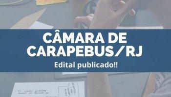 CONCURSO CÂMARA DE CARAPEBUS/RJ (17/12/2019): Edital publicado!!