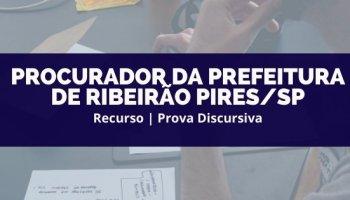 Recurso   Concurso   Procurador da Prefeitura de Ribeirão Pires/SP   Prova Discursiva