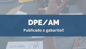 CONCURSO DPE/AM (Servidor) (18/12/2019): Publicado o gabarito!!