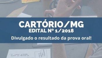 CONCURSO CARTÓRIO/MG EDITAL nº 1/2018 (18/12/2019): Divulgado o resultado da prova oral!!