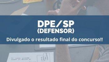 CONCURSO DPE/SP (19/12/2019): Publicado o resultado final do concurso!!
