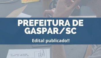 CONCURSO PREFEITURA DE GASPAR/SC (20/12/2019): Edital publicado!!