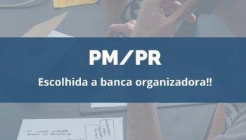 CONCURSO DA PM/PR (13/01/2019): Escolhida a banca organizadora!!