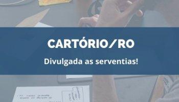 CONCURSO CARTÓRIO/RO (31/01/2020): Divulgada as serventias!