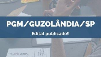 CONCURSO PGM/GUZOLÂNDIA/SP (16/12/2019): Edital publicado!!