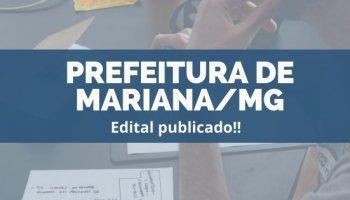 CONCURSO PREFEITURA DE MARIANA/MG (19/12/2019): Edital publicado!!