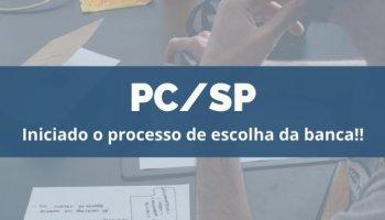 CONCURSO PC/SP (20/12/2019): Iniciado o processo de escolha da banca!!