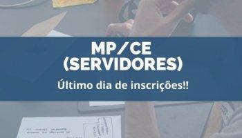CONCURSO MP/CE (Servidores) (21/01/2020): Último dia de inscrições!!