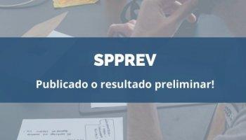CONCURSO SPPREV (05/02/2020): Publicado o resultado preliminar!
