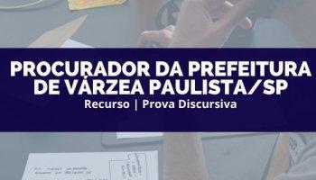 Recurso   Concurso   Procurador da Prefeitura da Prefeitura de Várzea Paulista/SP   Recurso Discursiva