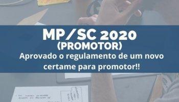 CONCURSO MP/SC 2020 (Promotor) (19/12/2019): Aprovado o regulamento de um novo certame para Promotor!!