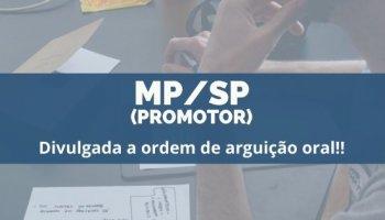 MP/SP (Promotor de Justiça) (20/12/19): Divulgada a ordem de arguição oral!!