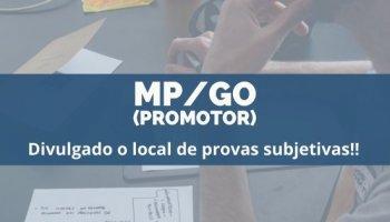 CONCURSO MP/GO (Promotor) (20/12/2019): Divulgado o local de provas subjetivas!!
