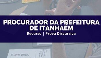 Recurso | Concurso | Procurador da Prefeitura de Itanhaém | Recurso Discursiva