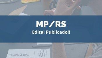 CONCURSO MP/RS (Promotor) (08/01/2020): Edital publicado!!