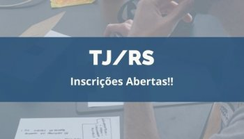 CONCURSO TJ/RS (Juiz) (08/01/2020): Inscrições abertas!!