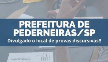 CONCURSO PREFEITURA DE PEDERNEIRAS/SP (18/12/2019): Divulgado o local de provas discursivas!!
