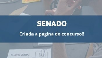 CONCURSO SENADO FEDERAL (21/01/2020): Criada página do concurso!!