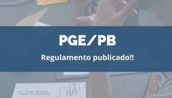 CONCURSO PGE/PB (Procurador) (10/01/2020): Regulamento publicado!!
