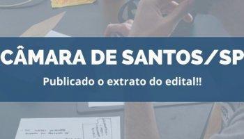 CONCURSO CÂMARA DE SANTOS (13/01/2020): Publicado o extrato do edital!!