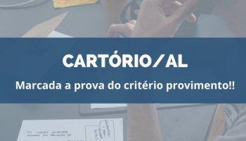 CONCURSO CARTÓRIO/AL (22/01/2020): Marcada a prova do critério provimento!!