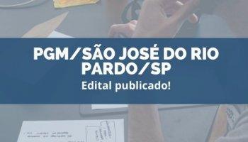 CONCURSO PGM/SÃO JOSÉ DO RIO PARDO/SP (29/01/2020): Edital publicado!
