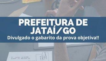 CONCURSO PREFEITURA DE JATAÍ/GO (18/12/2019): Divulgado o gabarito da prova objetiva!!