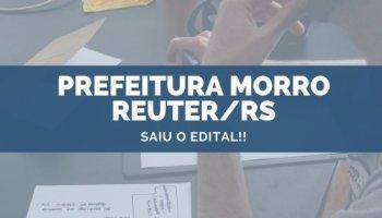CONCURSO PREFEITURA MORRO REUTER/RS (28/10/2019): Saiu o edital!!