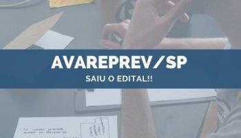 CONCURSO AVAREPREV/SP (28/10/2019): Saiu o edital!!