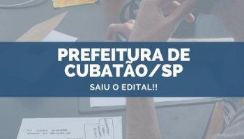 CONCURSO PREFEITURA DE CUBATÃO/SP (29/10/2019): Saiu o edital!!