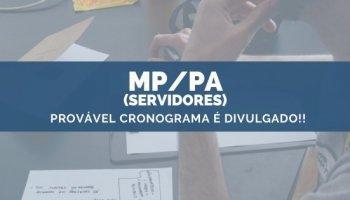 CONCURSO MP/PA (Servidores) (13/11/2019): Provável Cronograma é Divulgado!!