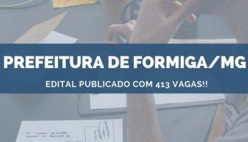 CONCURSO PREFEITURA DE FORMIGA/MG (13/11/2019): Edital Publicado Com 413 Vagas!!