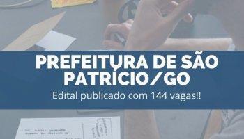 CONCURSO PREFEITURA DE SÃO PATRÍCIO/GO (18/11/2019):Edital publicado com 144 vagas!!