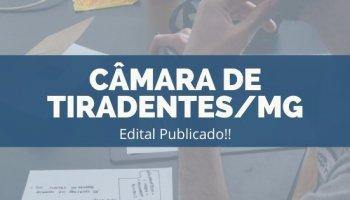 CONCURSO CÂMARA DE TIRADENTES/MG (20/11/2019): Edital Publicado!!