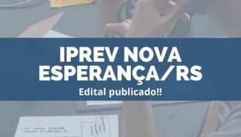 CONCURSO IPREV NOVA ESPERANÇA/RS (22/11/2019):Edital publicado!!