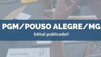 CONCURSO PGM/POUSO ALEGRE/MG (25/11/2019): Edital publicado!!