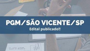 CONCURSO PGM/SÃO VICENTE/SP (27/11/2019): Edital publicado!!