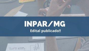 CONCURSO INPAR/MG (28/11/2019): Edital publicado!!