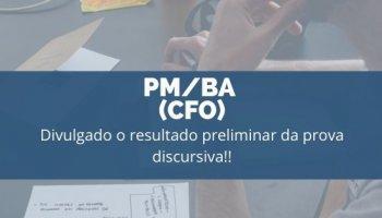CONCURSO PM/BA (CFO) (11/12/2019): Divulgado o resultado preliminar da prova discursiva!!