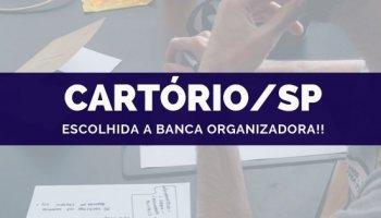 CONCURSO CARTÓRIO/SP (17/10/2019): Escolhida a banca!!